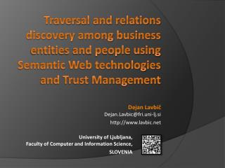 Traversal and relations discovery among business entities and people using Semantic Web technologies and Trust Manageme