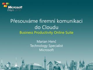 P?esouv�me firemn� komunikaci do  Cloudu Business  Productivity  Online  Suite