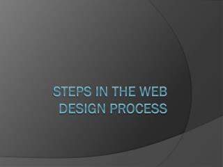 Steps in the web design process