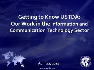 Getting to Know USTDA: Our Work in the  Information and Communication Technology Sector