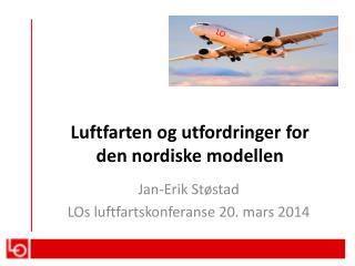 Luftfarten  og  utfordringer  for den  nordiske modellen