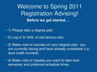 Welcome to Spring 2011 Registration Advising