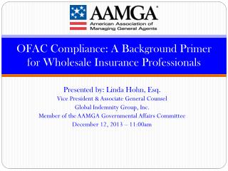 OFAC Compliance: A Background Primer for Wholesale Insurance Professionals