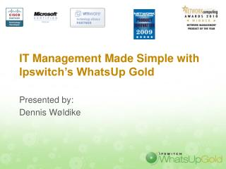 IT Management Made Simple with Ipswitch's WhatsUp Gold