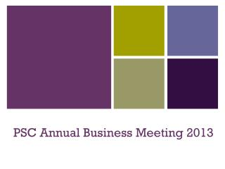 PSC Annual Business Meeting 2013