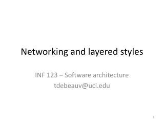 Networking and layered styles
