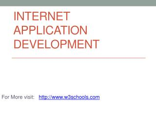 Internet application development