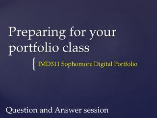 Preparing for your  portfolio  class
