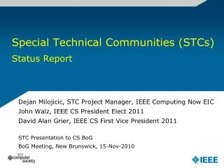 Special Technical Communities (STCs) Status Report