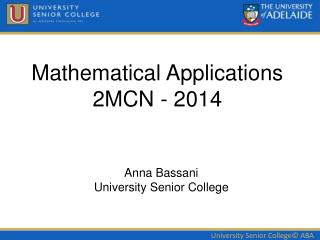 Mathematical Applications 2MCN - 2014