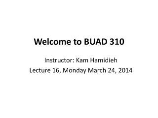 Welcome to BUAD 310