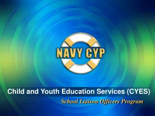Child and Youth Education Services CYES