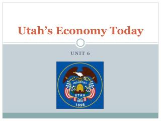 Utah's Economy  Today