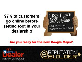 97% of customers go online before setting foot in your dealership