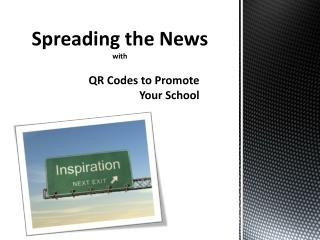 QR Codes to Promote Your School
