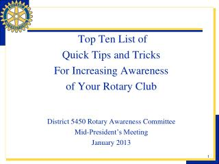 Top Ten List of Quick Tips and Tricks For Increasing Awareness  of Your Rotary Club District 5450 Rotary Awareness Comm