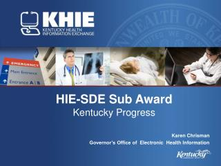 HIE-SDE Sub Award Kentucky Progress