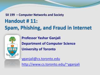 Handout # 11: Spam, Phishing, and Fraud in Internet