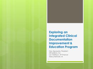 Exploring an Integrated Clinical Documentation Improvement & Education Program