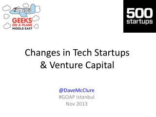 Changes in  Tech Startups & Venture  Capital