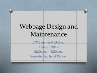 Webpage Design and Maintenance