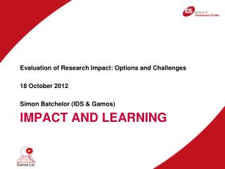 Impact and Learning