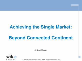 Achieving the Single Market: Beyond Connected Continent