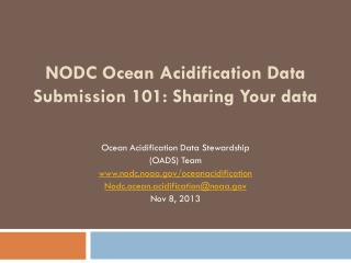 NODC Ocean Acidification Data Submission 101: Sharing Your data