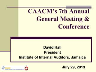 CAACM�s 7th Annual General Meeting & Conference