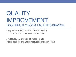 Quality improvement: Food protection & facilities Branch