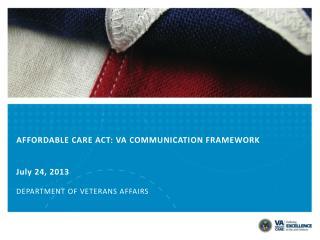AFFORDABLE CARE ACT: VA COMMUNICATION FRAMEWORK