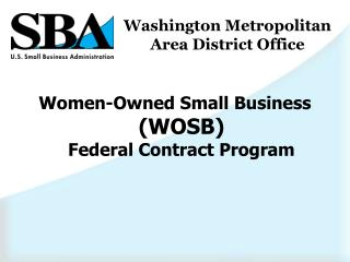 Women-Owned Small Business  (WOSB) Federal Contract Program