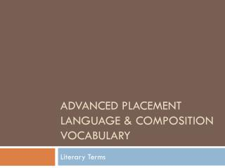 Advanced Placement Language & Composition Vocabulary