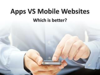 Apps VS Mobile Websites