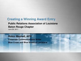 Creating a Winning Award Entry