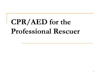 CPRAED for the Professional Rescuer
