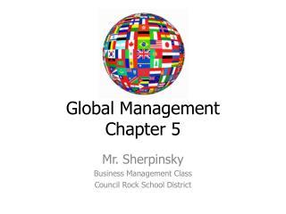 Global Management Chapter 5
