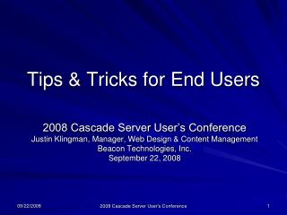 Tips & Tricks for End Users
