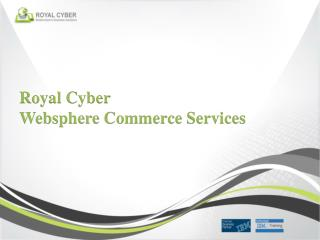 Royal Cyber Websphere  Commerce Services