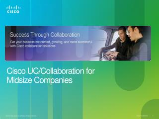 Cisco UC/Collaboration for                             Midsize Companies