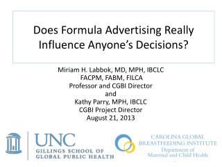 Does Formula Advertising Really Influence Anyone's Decisions?