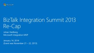 BizTalk Integration Summit 2013 Re-Cap