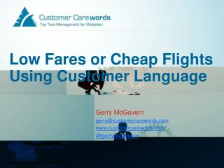 Low Fares or Cheap Flights Using Customer Language
