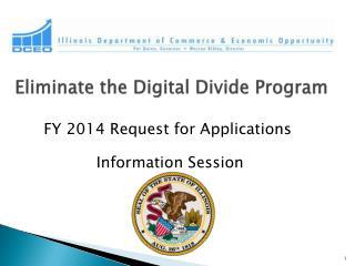 Eliminate the Digital Divide Program