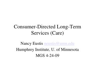 Consumer-Directed Long-Term Services Care