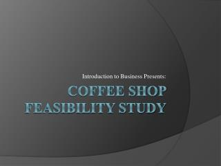 Coffee Shop Feasibility Study