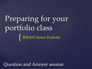 Preparing for your  portfolio  class