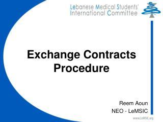 Exchange Contracts Procedure