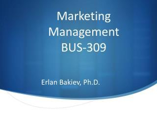 Marketing Management BUS-309