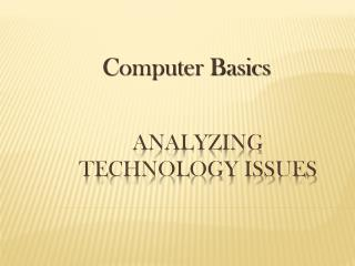 Analyzing Technology Issues